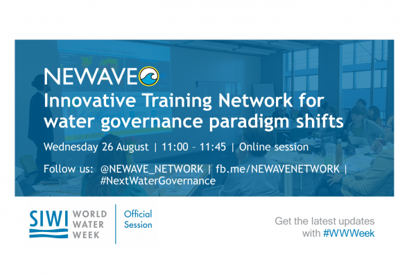 NEWAVE session @ World Water Week at Home: Innovative Training Network for water governance paradigm shifts