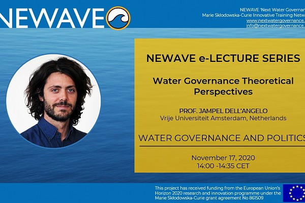 NEWAVE e-Lecture Series: Water Governance and Politics | Prof. Jampel Dell'Angelo