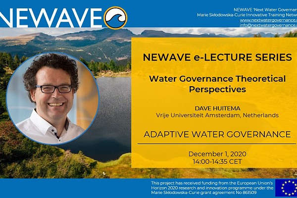 NEWAVE e-Lecture Series: Adaptive Governance | Prof. Dave Huitema